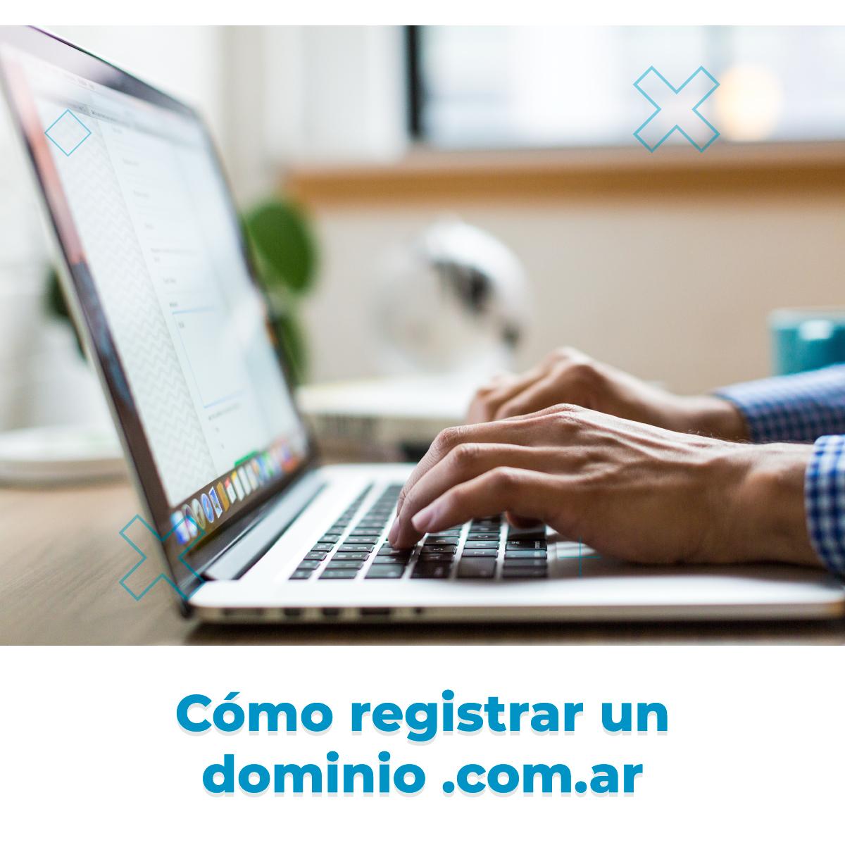Cómo registrar un dominio .COM.AR